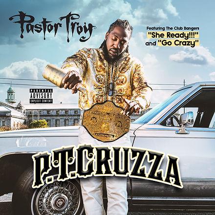 Pastor Troy Album Cover P.T.Cruzza