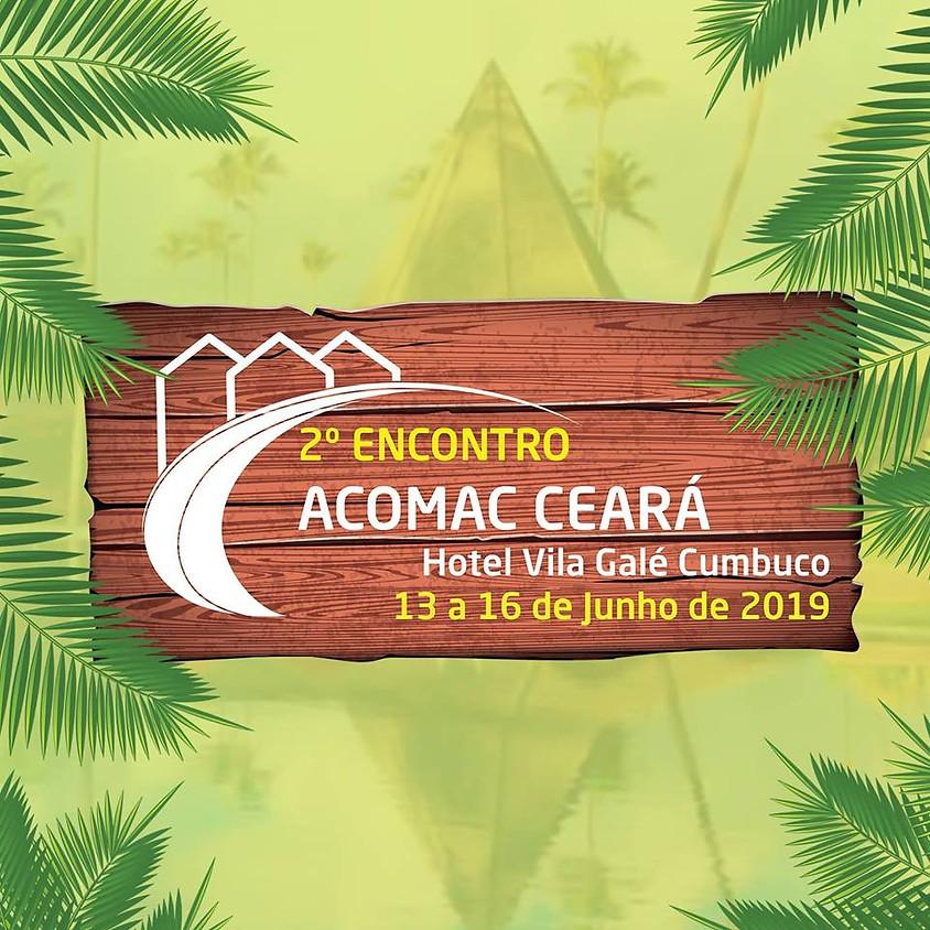 2º Encontro da Acomac Ceará