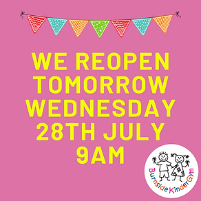 we reopen tomorrow 28th July.png