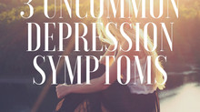3 Uncommon Depression Symptoms