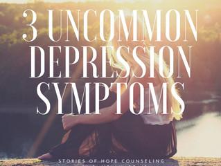 3 Uncommon Depression Symptoms