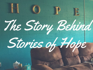 "The Story Behind ""Stories of Hope"""