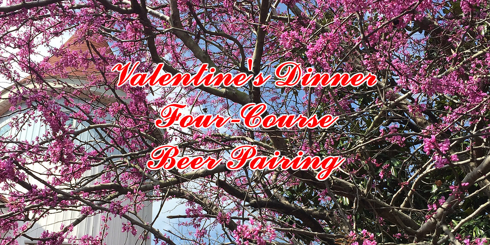 Valentine's Day Four Course Dinner & Beer Pairing