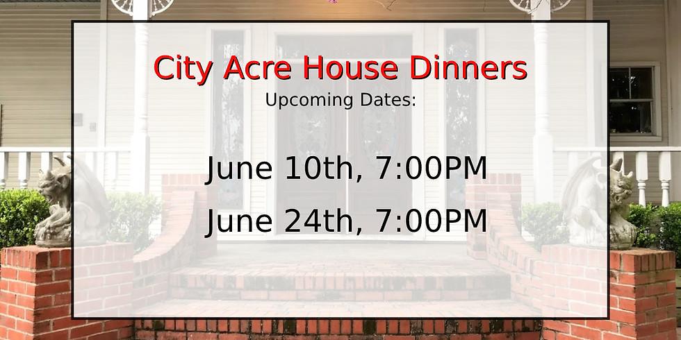 House Demo Dinner, June 24th