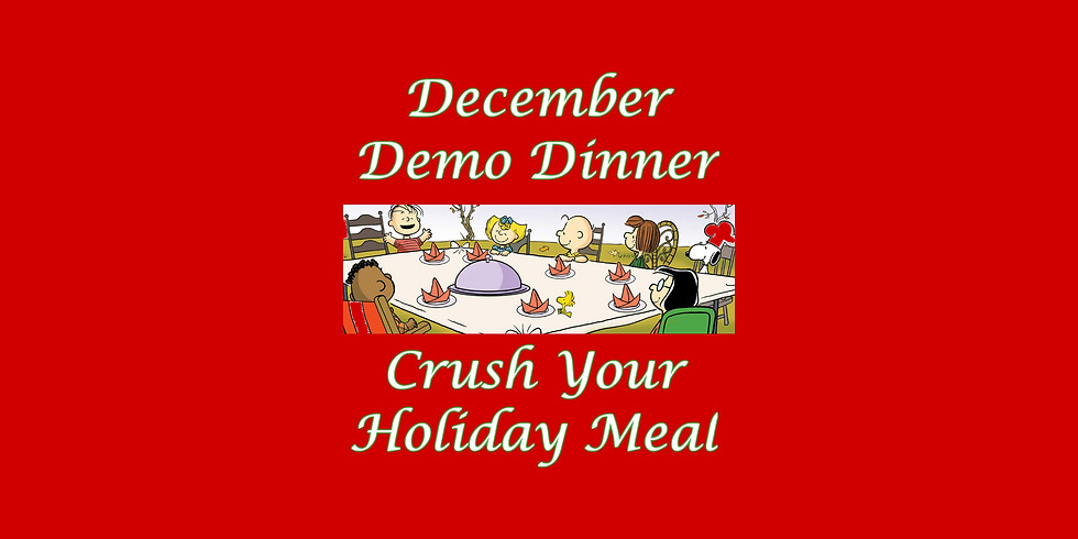 Crush Your Holiday Meal