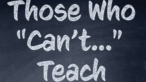 """Those Who """"Can't..."""" Teach (part 2, excerpt from  James)"""