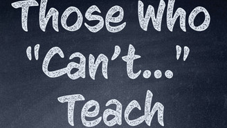 "Those Who ""Can't..."" Teach (part 2, excerpt from  James)"