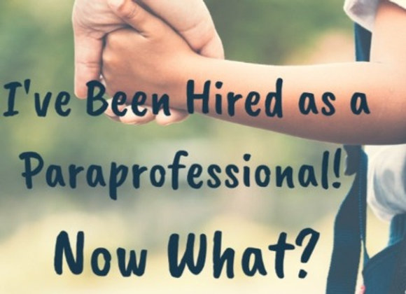 I've Been Hired as a Paraprofessiona!  Now What?