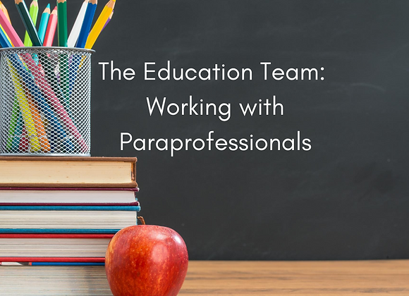 Working with Paraprofessionals-Teacher Training