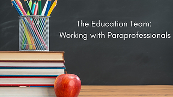 The Education Team_ Working with Parapro