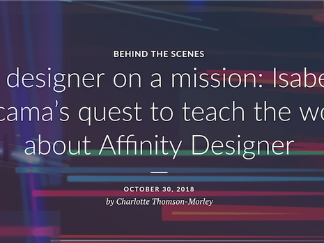 Affinity Spotlight: Designer on a mission: Isabel Aracama's quest to teach the world about Affinity