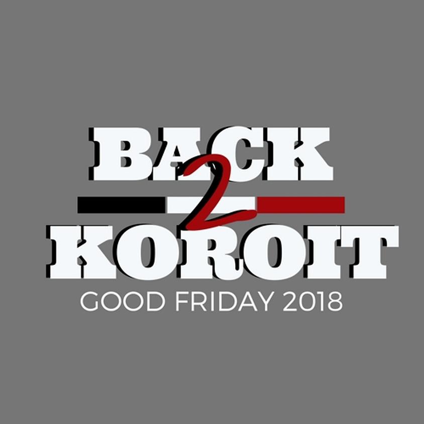 BACK 2 KOROIT - 30 MARCH 2018
