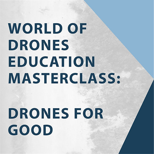 Drones For Good Masterclass Workbook (with Dr Catherine Ball)