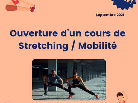 STRETCHING / MOBILITE