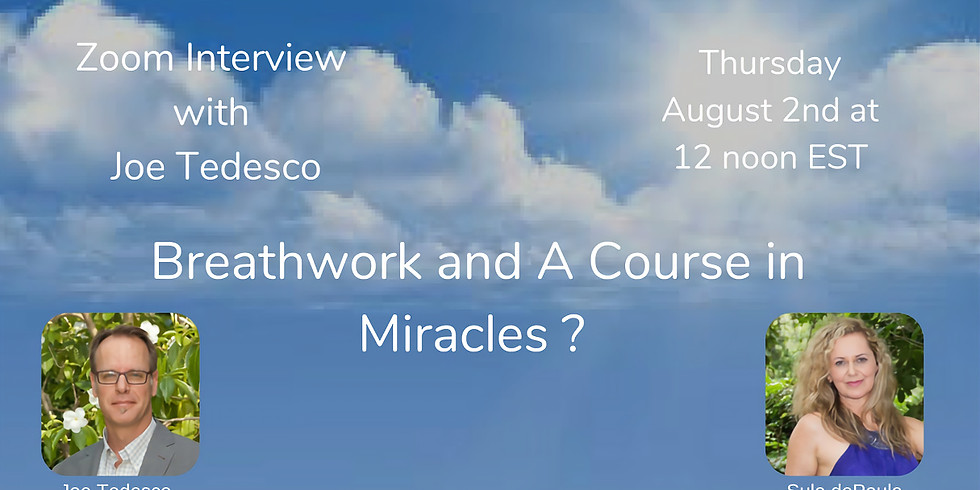 Breathwork and A Course in Miracles?