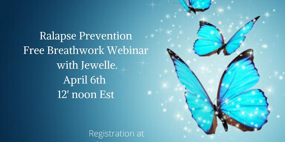 Relapse Prevention Breathwork Webinar