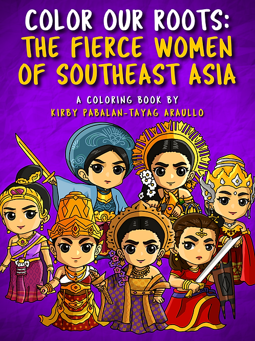 Color Our Roots #2: The Fierce Women of Ancient Southeast Asia