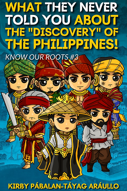 """What  They Never Told You About the """"Discovery"""" of the Philippines"""