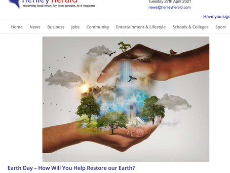 Earth Day - How will you help restore the earth? - Henley Herald  - 21 April 2021
