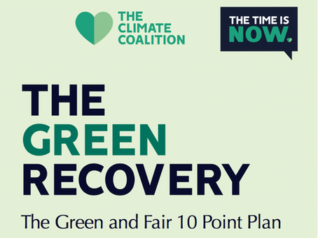 The Green Recovery - 10 point plan.  The Climate Coalition - signed by YCW - Oct 2020