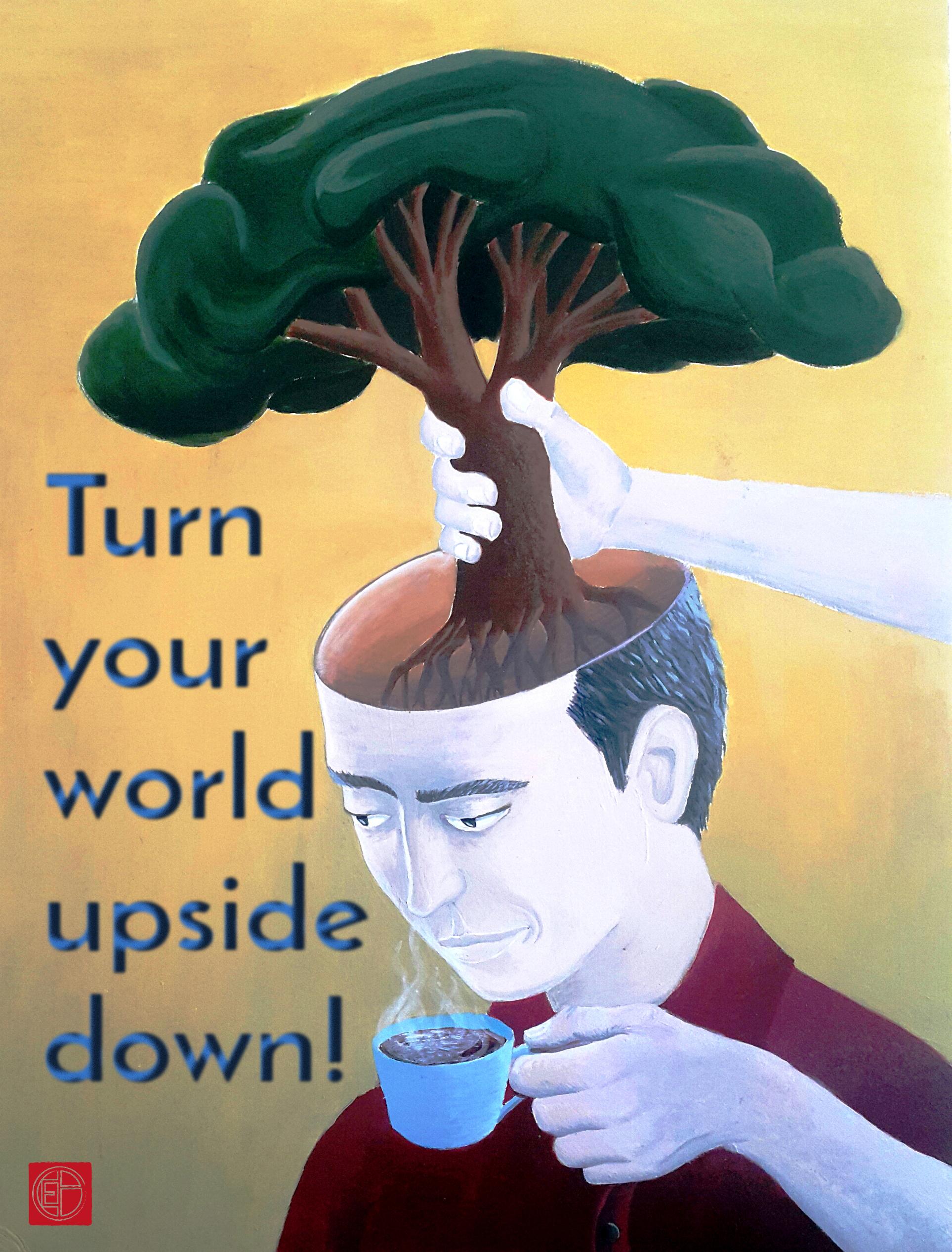 Turn my world upside down-text