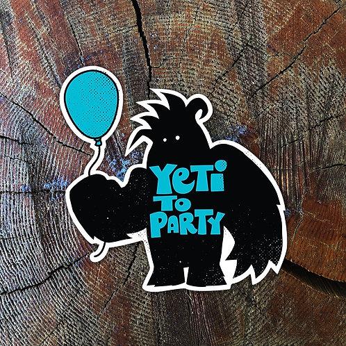 Yeti To Party Sticker