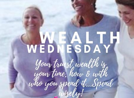 Wealth Wednesday!