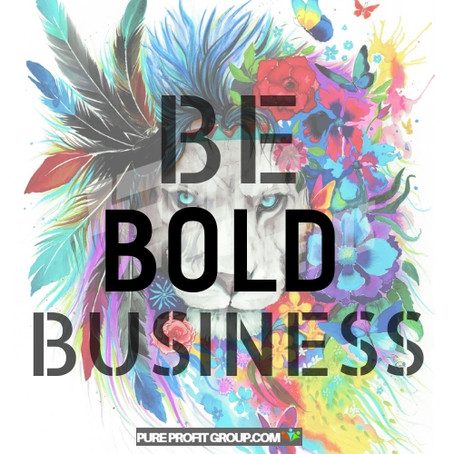 BE BOLD BUSINESS