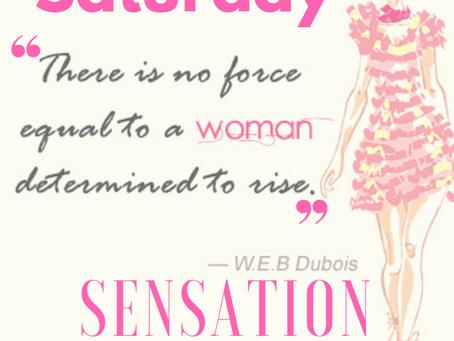 #womenrise - #SaturdaySensation 1.5.19