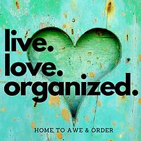 [Original size] live. love. organize..png