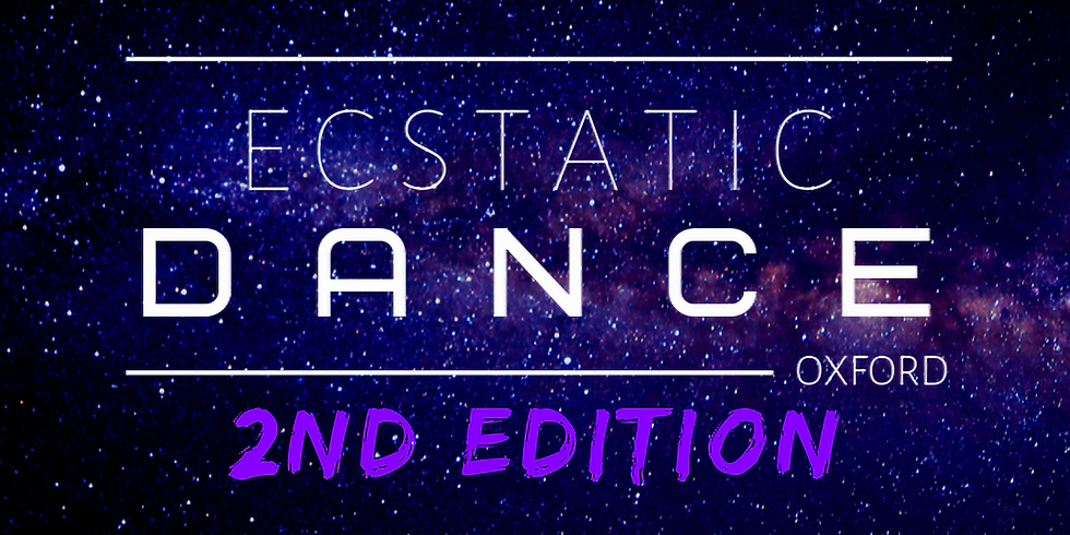 Ecstatic Dance Oxford 2nd Edition