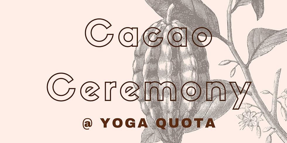 Cacao Ceremony @ Yoga Quota
