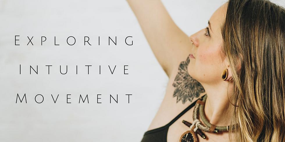 Exploring Intuitive Movement