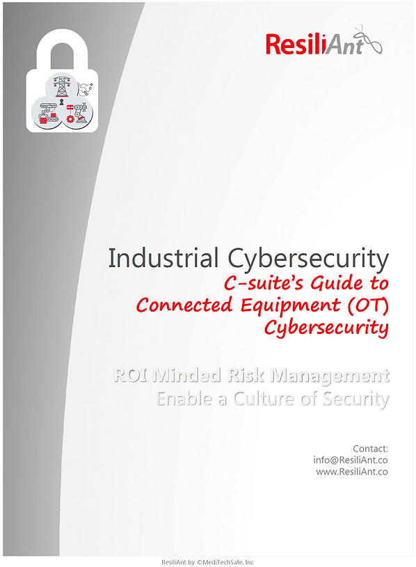 C - Suite's Guide to Connected Equipment (OT) Cybersecurity