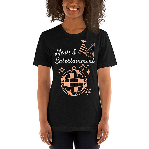 Meals & Entertainment T-Shirt