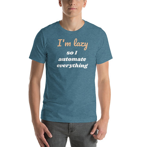 I'm Lazy T-Shirt