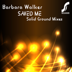 Saved Me (Solid Ground Mixes) - EP