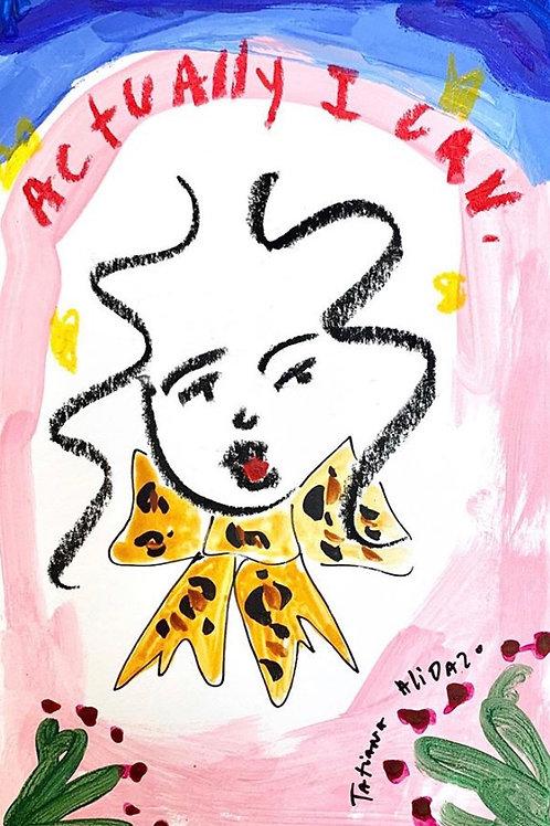 Tatiana Alida, 'Actually I Can' print