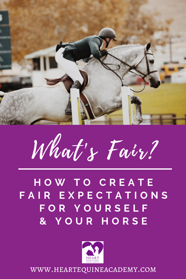 What's Fair? Creating fair expectations for you and your horse