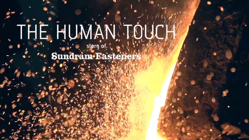 Sundram Fasteners | The Human Touch