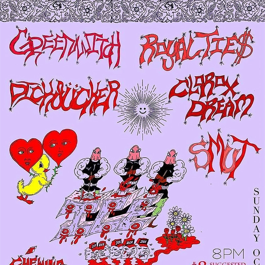Greenwitch / Royalties / Clorox Dream / Dicksucker / Smut