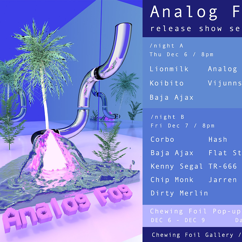 Analog Fog Tape Release / Night A