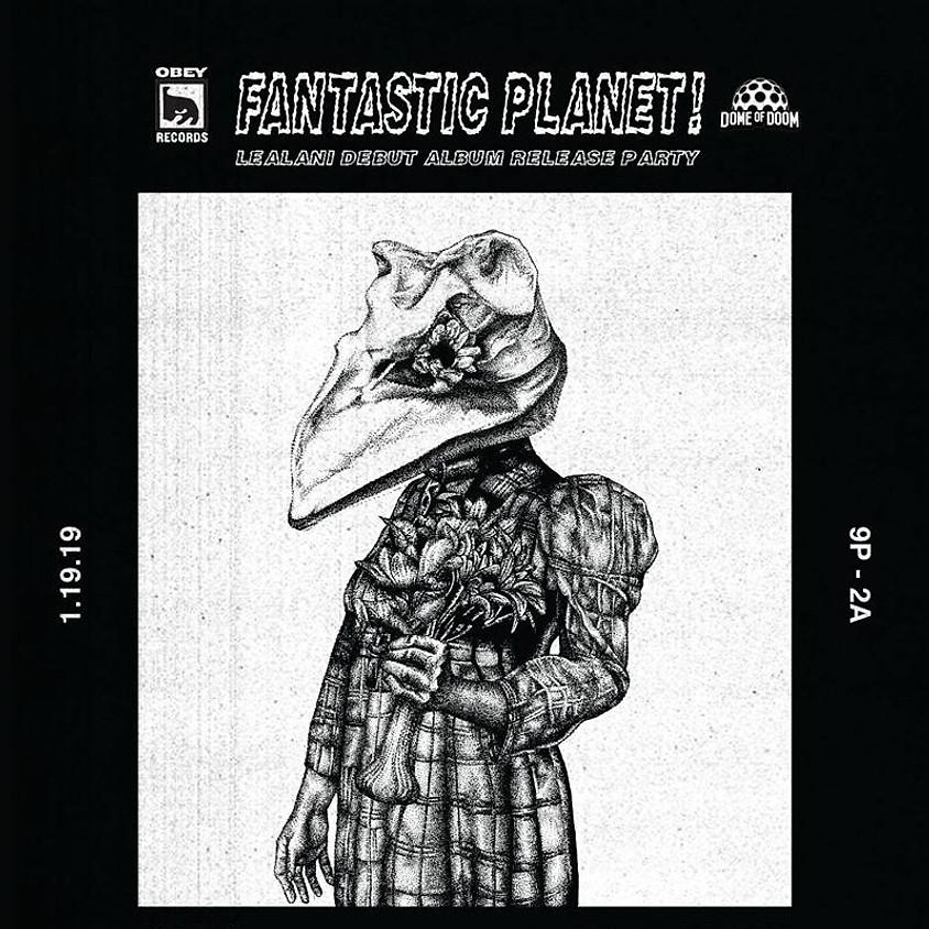 Lealani - Fantastic Planet Album Release Party