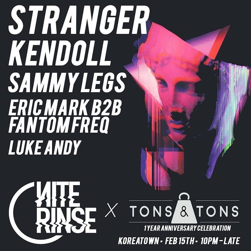 Nite Rinse x Tons & Tons: Stranger, Kendoll, Sammy Legs + More