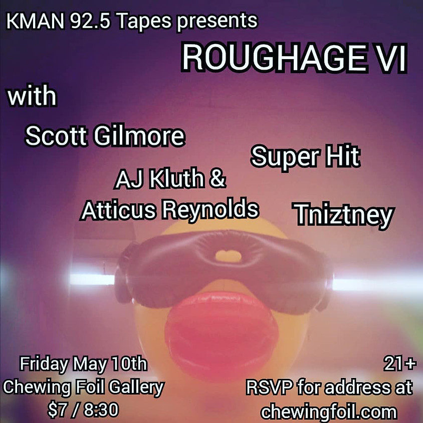 KMAN 92.5 Tapes presents Roughage VI