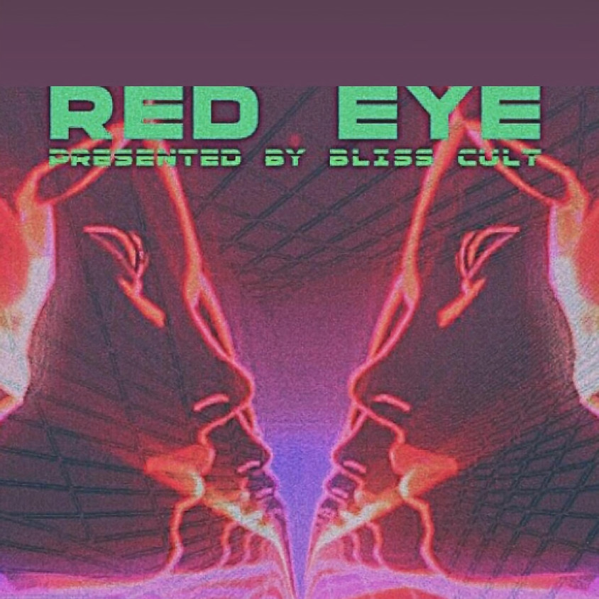Red Eye: Late Night Arts & Music for Emerging LA Artists  Presented By Bliss Cult