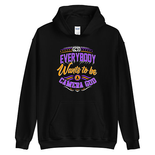 """""""Everybody wants to be Camera God"""" Unisex Hoodie"""