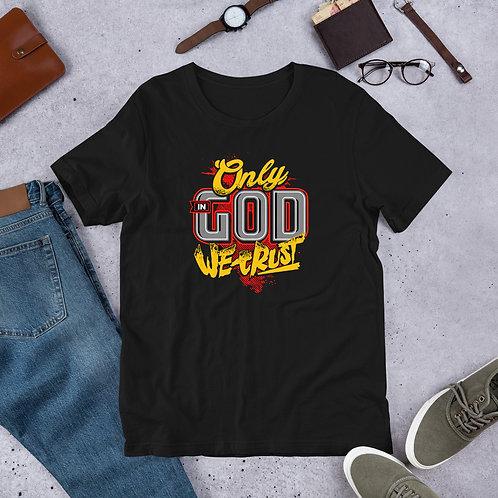 Only God We Trust Short-Sleeve Unisex T-Shirt