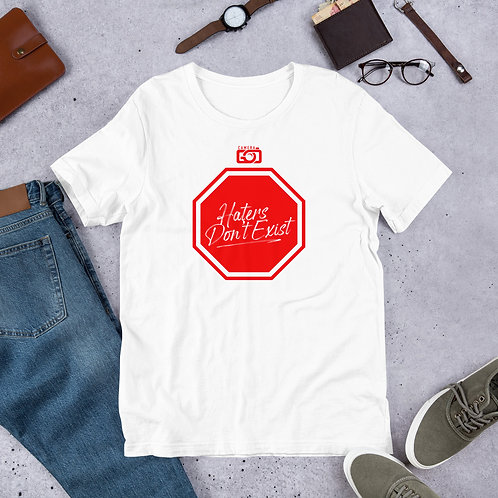 Haters Don't Exist Short-Sleeve Unisex T-Shirt