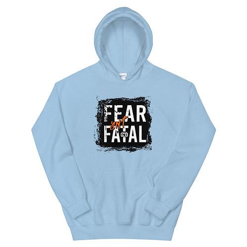 Fear Isn't Fatal Vibrant Unisex Hoodie